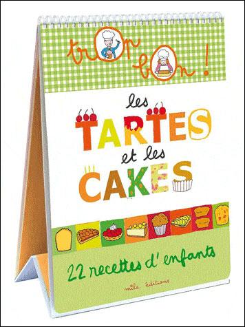 Les tartes et les ckaes aux éditions Mila