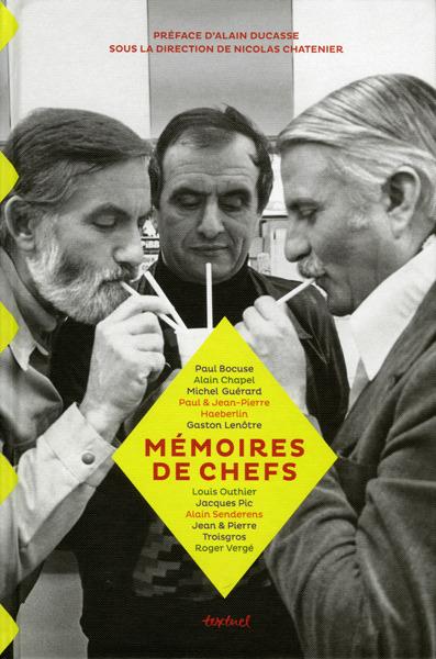 Mémoires de Chefs aux éditions Textuel